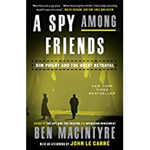 A Spy Among Friends: Kim Philby and the Great Betrayal (English Edition)