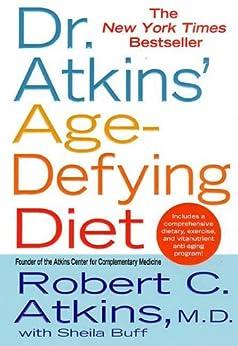 """Dr. Atkins' Age-Defying Diet (English Edition)"",作者:[Atkins M.D., Robert C., Sheila Buff]"