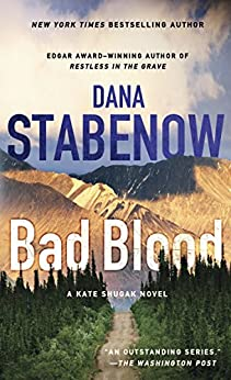 """Bad Blood: A Kate Shugak Novel (Kate Shugak Novels Book 20) (English Edition)"",作者:[Dana Stabenow]"