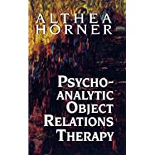 Psychoanalytic Object Relations Therapy (English Edition)