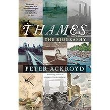 Thames: The Biography (English Edition)