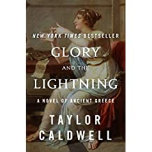 Glory and the Lightning: A Novel of Ancient Greece (English Edition)