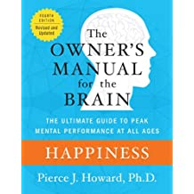 Happiness: The Owner's Manual (Owner's Manual for the Brain) (English Edition)