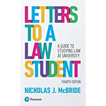 Letters to a Law Student: A guide to studying law at university (English Edition)