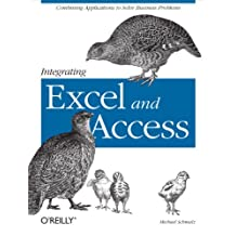 Integrating Excel and Access: Combining Applications to Solve Business Problems (English Edition)