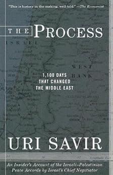 """The Process: 1,100 Days that Changed the Middle East (English Edition)"",作者:[Savir, Uri]"