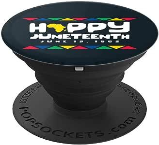 Happy Juneteen 解放日与自由日 Liberating PopSockets 手机和平板电脑握架260027  黑色