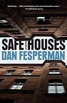 """""""Safe Houses: A novel (English Edition)"""",作者:[Dan Fesperman]"""