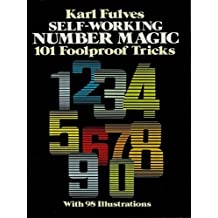 Self-Working Number Magic: 101 Foolproof Tricks (Dover Magic Books) (English Edition)