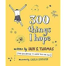 300 Things I Hope (English Edition)