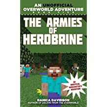 The Armies of Herobrine: An Unofficial Overworld Adventure, Book Five (English Edition)