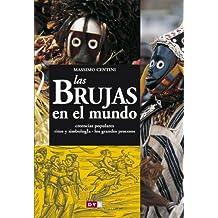 Las brujas en el mundo (Spanish Edition)