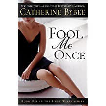 Fool Me Once (First Wives Book 1) (English Edition)