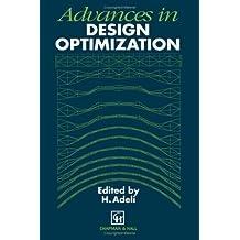 Advances in Design Optimization (English Edition)