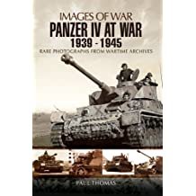 Panzer IV at War: 1939–1945 (Images of War) (English Edition)