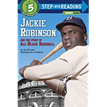 Jackie Robinson and the Story of All Black Baseball (Step into Reading) (English Edition)
