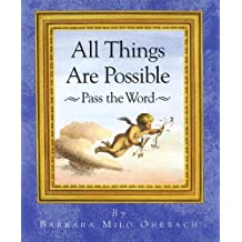 All Things Are Possible: Pass the Word (English Edition)