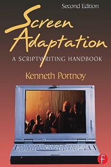 """""""Screen Adaptation: A Scriptwriting Handbook (English Edition)"""",作者:[Portnoy, Kenneth]"""