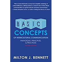 Basic Concepts of Intercultural Communication: Paradigms, Principles, and Practices (English Edition)