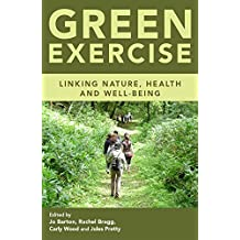 Green Exercise: Linking Nature, Health and Well-being (English Edition)