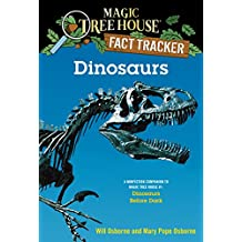 Dinosaurs: A Nonfiction Companion to Magic Tree House #1: Dinosaurs Before Dark (Magic Tree House (R) Fact Tracker) (English Edition)