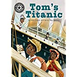 Tom's Titanic: Independent Reading 16