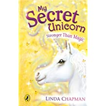 My Secret Unicorn: Stronger Than Magic (English Edition)
