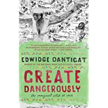 Create Dangerously: The Immigrant Artist at Work (Vintage Contemporaries) (English Edition)