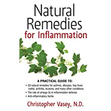 Natural Remedies for Inflammation (English Edition)