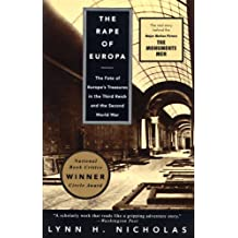 The Rape of Europa: The Fate of Europe's Treasures in the Third Reich and the Second World War (English Edition)