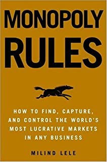 Monopoly Rules: How to Get the Next Big Thing to Market Ahead of Your Competition (English Edition)