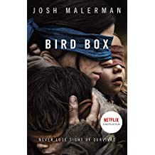 Bird Box: The bestselling psychological thriller, now a major film (English Edition)