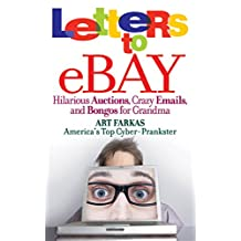 Letters to Ebay: Hilarious Auctions, Crazy Emails, and Bongos for Grandma (English Edition)