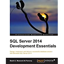 SQL Server 2014 Development Essentials (English Edition)