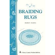 Braiding Rugs: A Storey Country Wisdom Bulletin A-03 (English Edition)