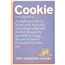Cookie: 100 Essential Recipes (English Edition)