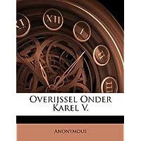 Overijssel Onder Karel V.