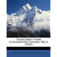 Tijdschrift Voor Entomologie Volume 106.D. (1963)