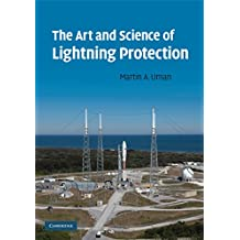 The Art and Science of Lightning Protection (English Edition)
