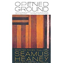 Opened Ground: Selected Poems, 1966-1996 (English Edition)