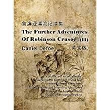 The Further Adventures of Robinson Crusoe(II)鲁滨逊漂流记续集(英文版) (English Edition)