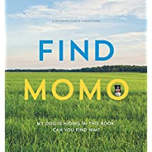 Find Momo: A Photography Book (English Edition)