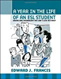 A Year in the Life of an ESL Student: Idioms and Vocabulary You Can't Live without