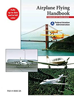 """Airplane Flying Handbook: FAA-H-8083-3A (English Edition)"",作者:[Federal Aviation Administration, David Soucie]"