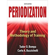 Periodization: Theory and Methodology of Training (English Edition)