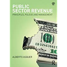 Public Sector Revenue: Principles, Policies and Management (English Edition)