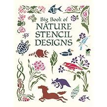 Big Book of Nature Stencil Designs (Dover Pictorial Archive) (English Edition)