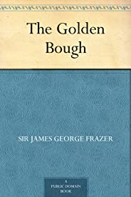 The Golden Bough (免费公版书) (English Edition)