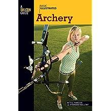 Basic Illustrated Archery (Basic Illustrated Series) (English Edition)