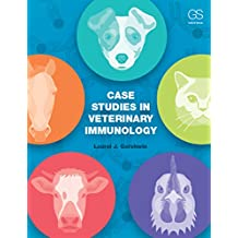 Case Studies in Veterinary Immunology (English Edition)